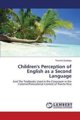 Children's Perception of English as a Second Language (Paperback)