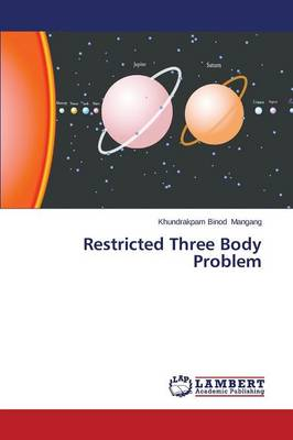 Restricted Three Body Problem (Paperback)