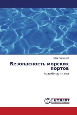 Bezopasnost' Morskikh Portov (Paperback)