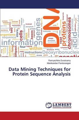 Data Mining Techniques for Protein Sequence Analysis (Paperback)