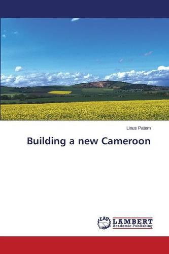 Building a New Cameroon (Paperback)