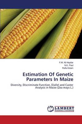Estimation of Genetic Parameters in Maize (Paperback)