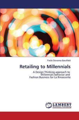 Retailing to Millennials (Paperback)