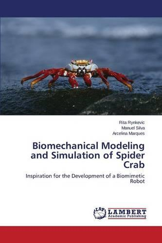 Biomechanical Modeling and Simulation of Spider Crab (Paperback)