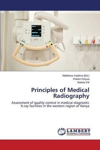 Principles of Medical Radiography (Paperback)