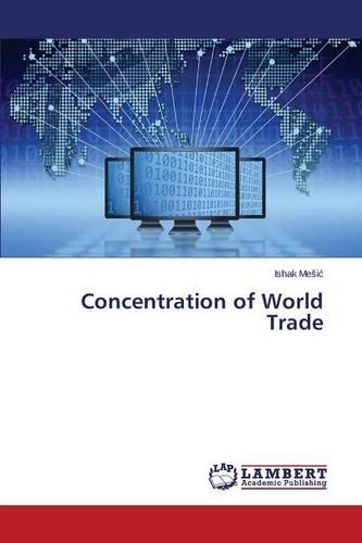 Concentration of World Trade (Paperback)