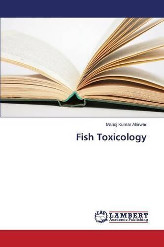Fish Toxicology (Paperback)