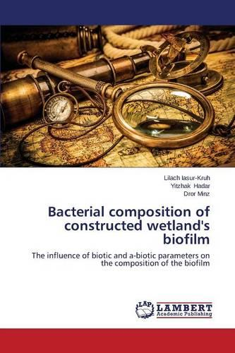 Bacterial Composition of Constructed Wetland's Biofilm (Paperback)