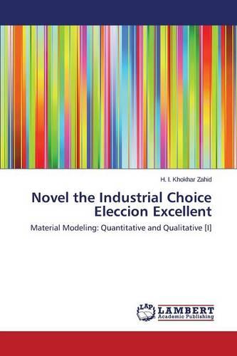 Novel the Industrial Choice Eleccion Excellent (Paperback)
