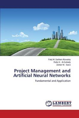Project Management and Artificial Neural Networks (Paperback)
