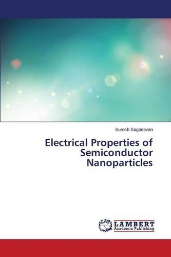 Electrical Properties of Semiconductor Nanoparticles (Paperback)