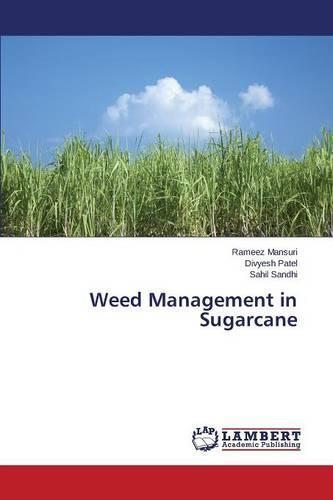 Weed Management in Sugarcane (Paperback)