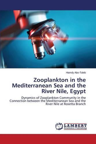 Zooplankton in the Mediterranean Sea and the River Nile, Egypt (Paperback)