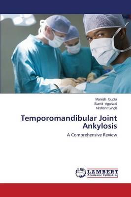 Temporomandibular Joint Ankylosis (Paperback)