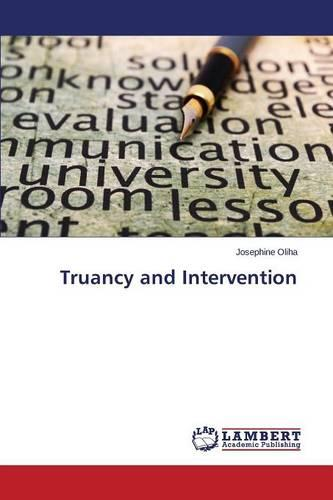 Truancy and Intervention (Paperback)