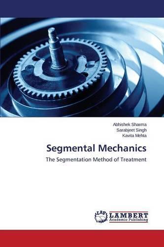 Segmental Mechanics (Paperback)