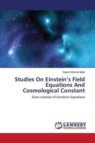 Studies on Einstein's Field Equations and Cosmological Constant (Paperback)
