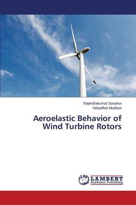 Aeroelastic Behavior of Wind Turbine Rotors (Paperback)