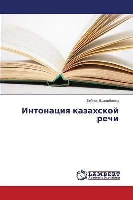 Intonatsiya Kazakhskoy Rechi (Paperback)