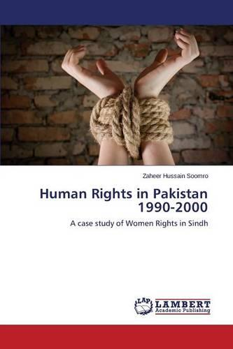 Human Rights in Pakistan 1990-2000 (Paperback)