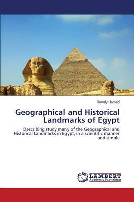 Geographical and Historical Landmarks of Egypt (Paperback)