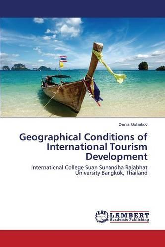 Geographical Conditions of International Tourism Development (Paperback)