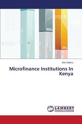 Microfinance Institutions in Kenya (Paperback)
