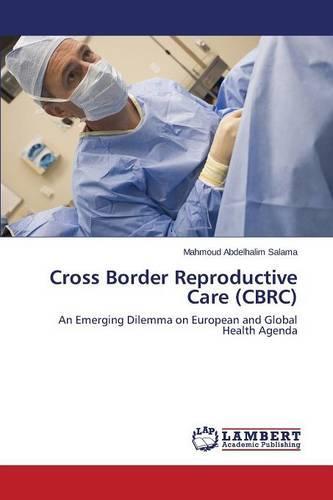Cross Border Reproductive Care (Cbrc) (Paperback)