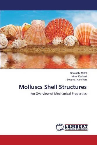 Molluscs Shell Structures (Paperback)