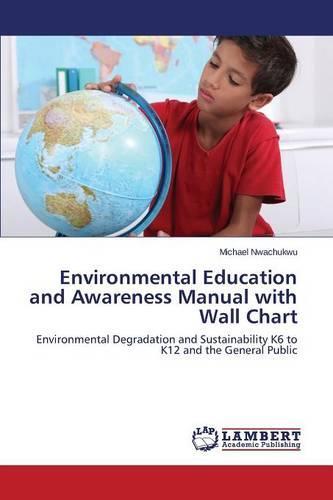 Environmental Education and Awareness Manual with Wall Chart (Paperback)