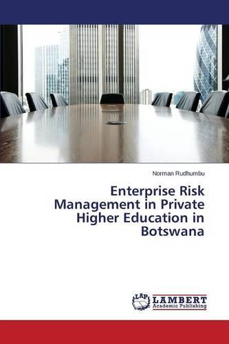Enterprise Risk Management in Private Higher Education in Botswana (Paperback)
