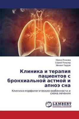 Klinika I Terapiya Patsientov S Bronkhial'noy Astmoy I Apnoe SNA (Paperback)