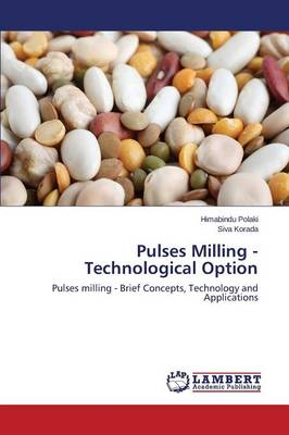 Pulses Milling - Technological Option (Paperback)
