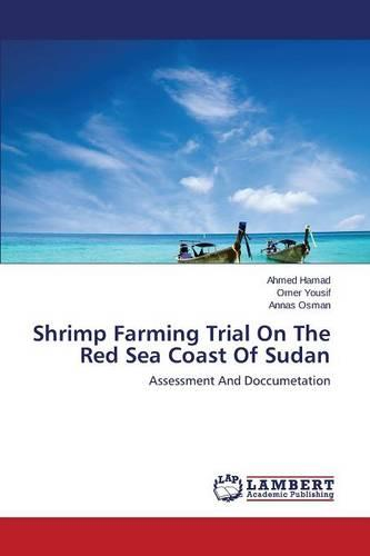 Shrimp Farming Trial on the Red Sea Coast of Sudan (Paperback)