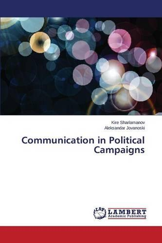 Communication in Political Campaigns (Paperback)