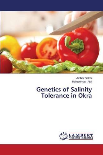 Genetics of Salinity Tolerance in Okra (Paperback)
