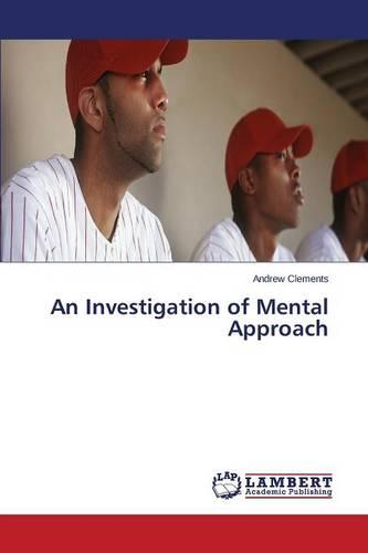 An Investigation of Mental Approach (Paperback)