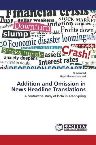 Addition and Omission in News Headline Translations (Paperback)