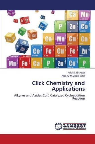 Click Chemistry and Applications (Paperback)