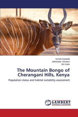 The Mountain Bongo of Cherangani Hills, Kenya (Paperback)