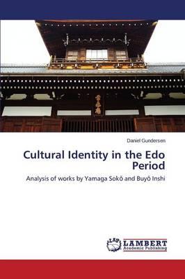 Cultural Identity in the EDO Period (Paperback)