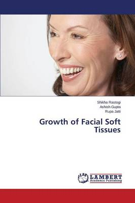 Growth of Facial Soft Tissues (Paperback)