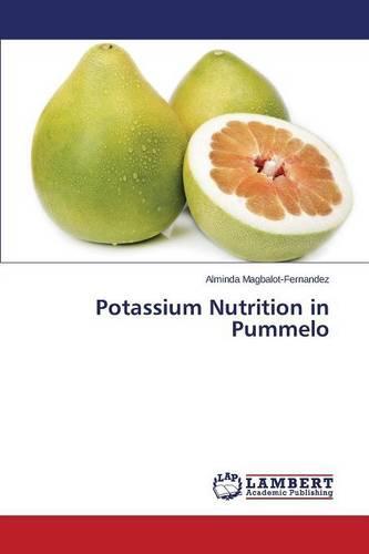 Potassium Nutrition in Pummelo (Paperback)