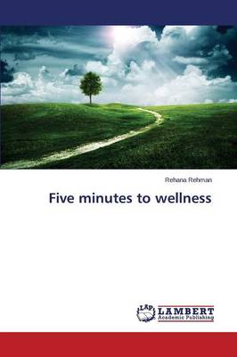 Five Minutes to Wellness (Paperback)