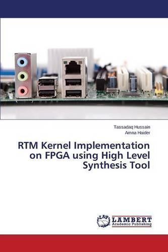 Rtm Kernel Implementation on FPGA Using High Level Synthesis Tool (Paperback)