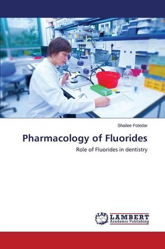 Pharmacology of Fluorides (Paperback)