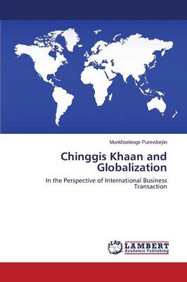 Chinggis Khaan and Globalization (Paperback)