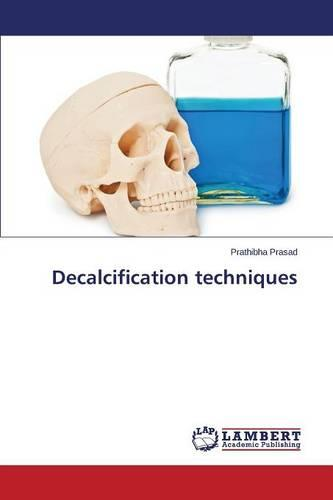 Decalcification Techniques (Paperback)