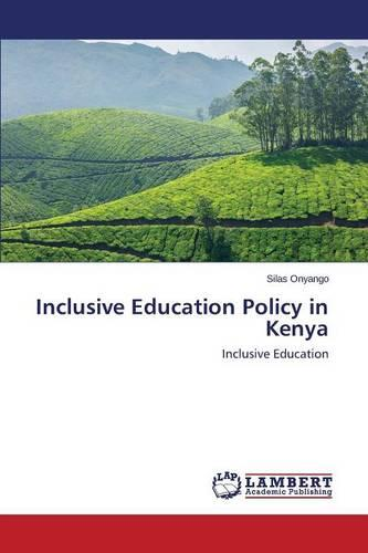 Inclusive Education Policy in Kenya (Paperback)