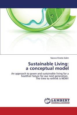 Sustainable Living: A Conceptual Model (Paperback)